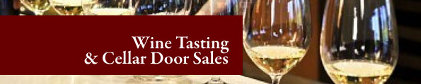 Wine Tasting Cellar Door Sales